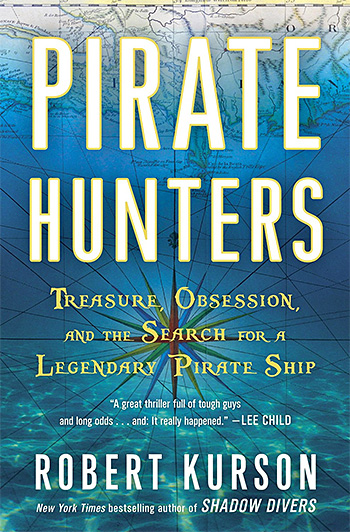 Pirate Hunters: Treasure, Obsession, and the Search for a Legendary Pirate Ship at werd.com