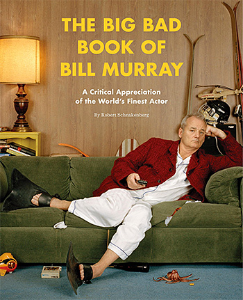 The Big Bad Book of Bill Murray at werd.com