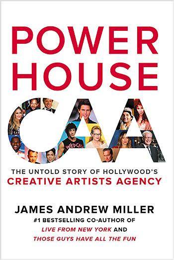 Powerhouse: The Untold Story of Hollywood's Creative Artists Agency at werd.com