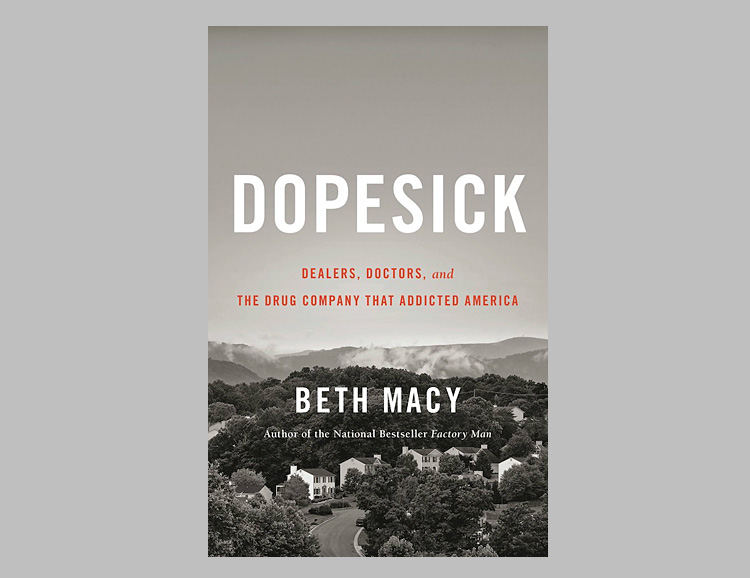 Dopesick: Dealers, Doctors, and the Drug Company that Addicted America at werd.com