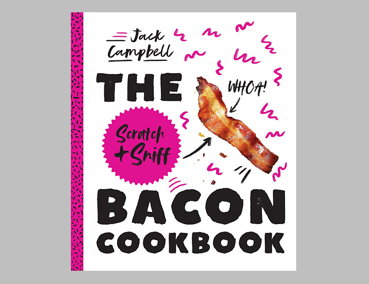 A Scratch & Sniff Bacon Cookbook Actually Exists at werd.com