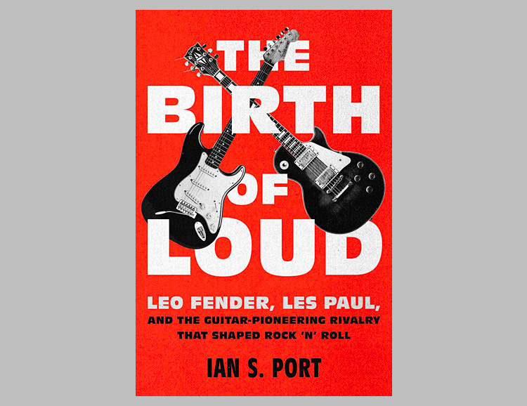 The Birth of Loud: Leo Fender, Les Paul, and the Guitar-Pioneering Rivalry That Shaped Rock 'n' Roll at werd.com