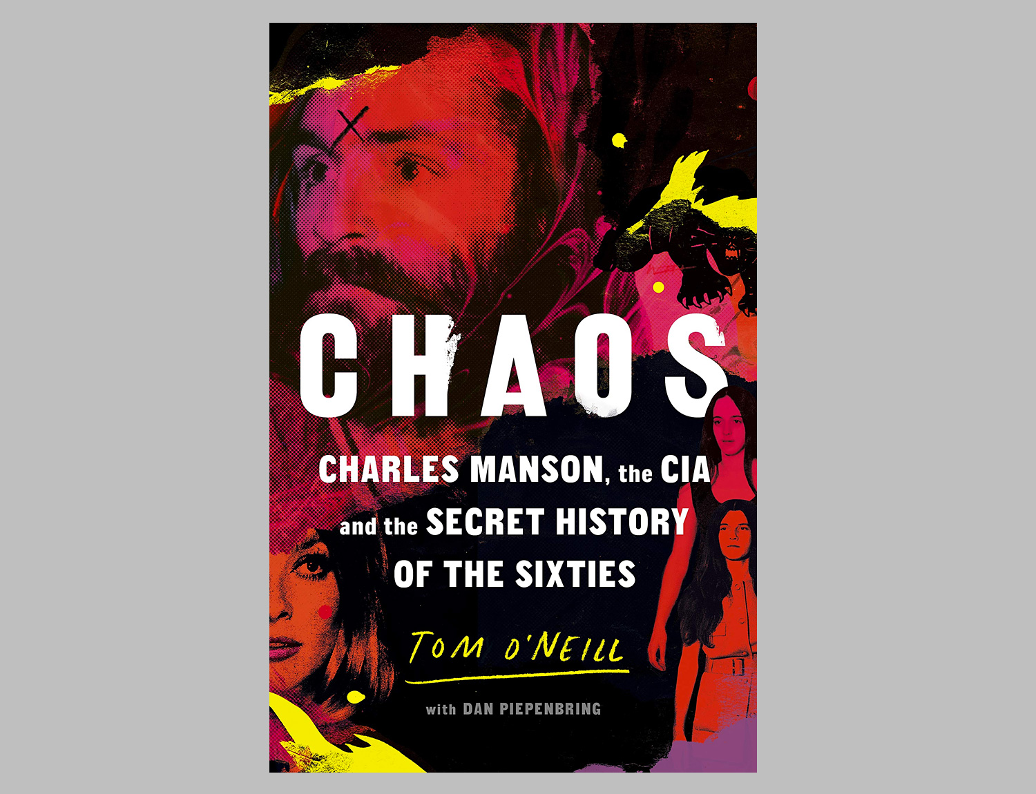Chaos: Charles Manson, the CIA, and the Secret History of the Sixties at werd.com