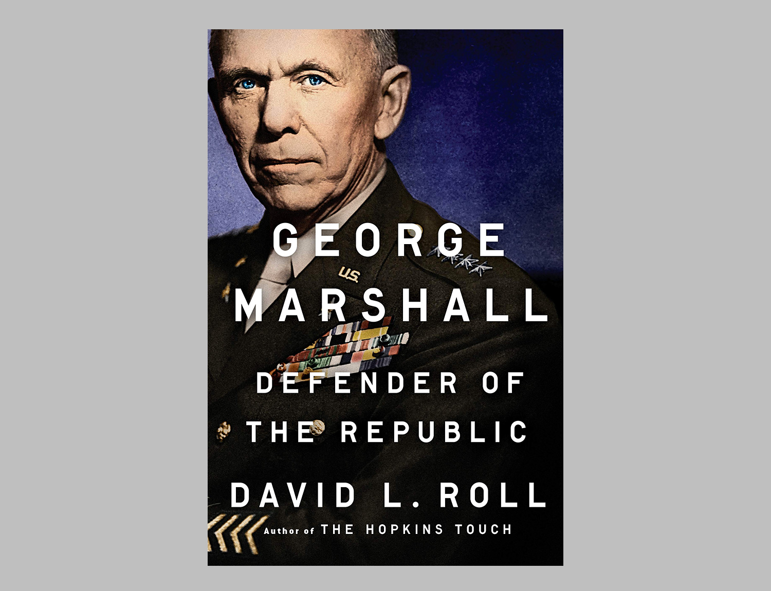 George Marshall: Defender of the Republic at werd.com