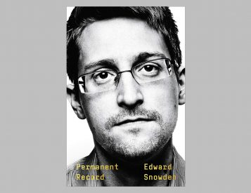 Edward Snowden Autobiography: <i>Permanent Record</i>
