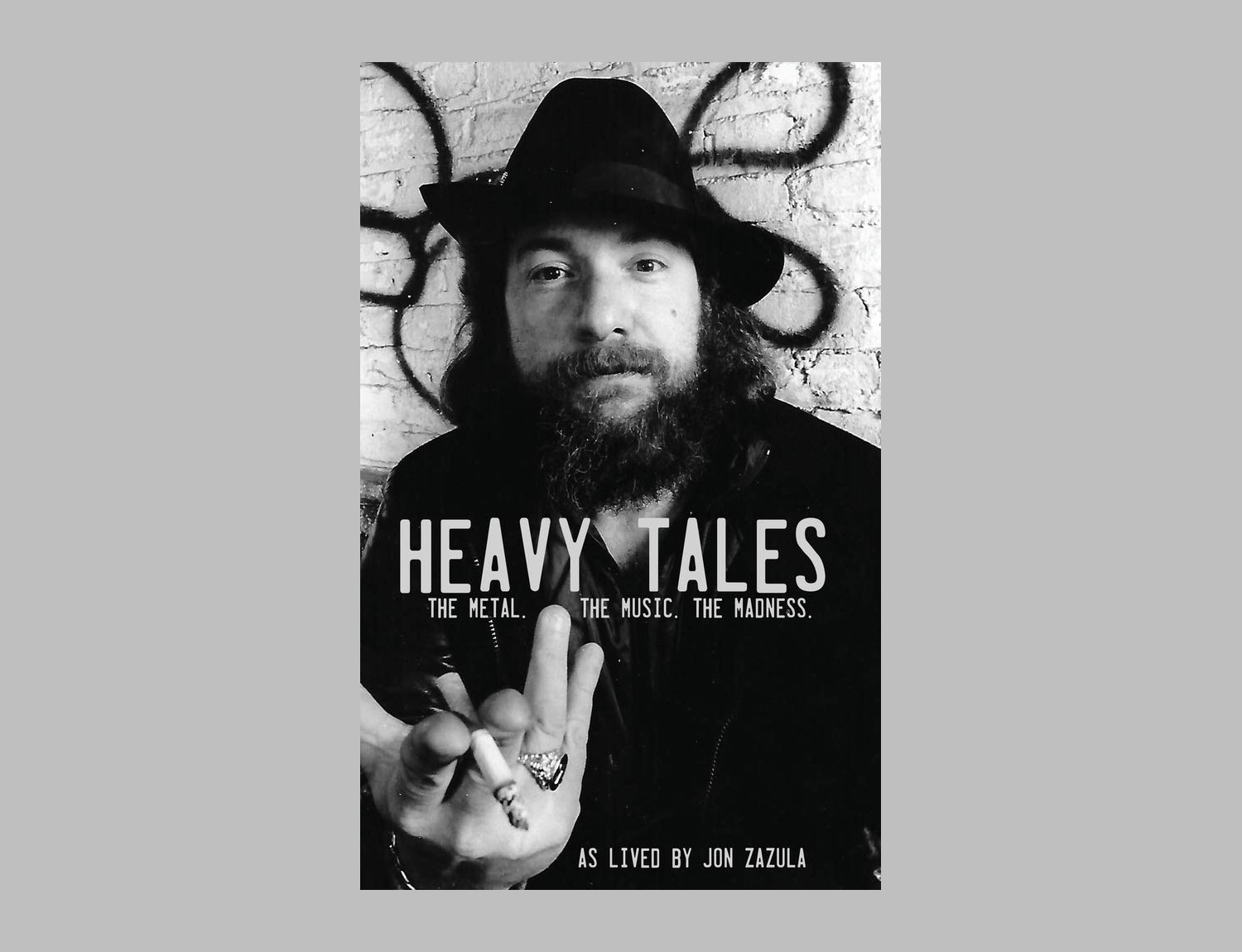 Heavy Tales: The Metal. The Music. The Madness. As lived by Jon Zazula at werd.com